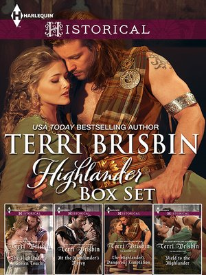 cover image of Terri Brisbin Highlander Bundle/The Highlander's Stolen Touch/At the Highlander's Mercy/The Highlander's Dangerous Temptation/Yield to the H
