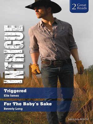 cover image of Triggered/For the Baby's Sake