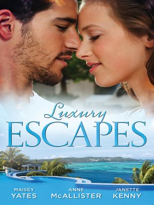 cover image of Luxury Escapes--3 Book Box Set