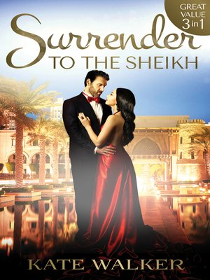 cover image of Surrender to the Sheikh--3 Book Box Set