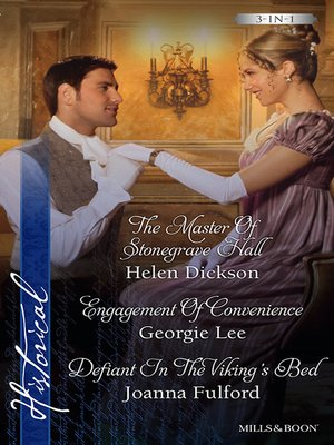 cover image of The Master of Stonegrave Hall/Engagement of Convenience/Defiant In the Viking's Bed