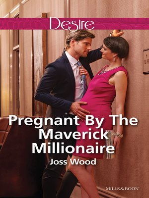 cover image of Pregnant by the Maverick Millionaire