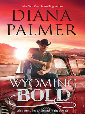 cover image of Wyoming Bold/Wyoming Bold/Diamond In the Rough