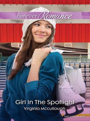 cover image of Girl In the Spotlight