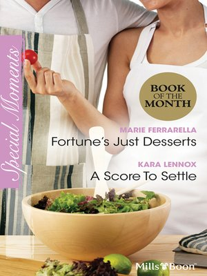 cover image of Fortune's Just Desserts/A Score to Settle