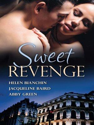 cover image of Sweet Revenge--3 Book Box Set