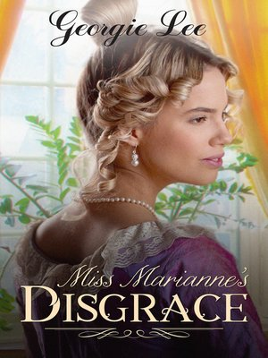 cover image of Miss Marianne's Disgrace