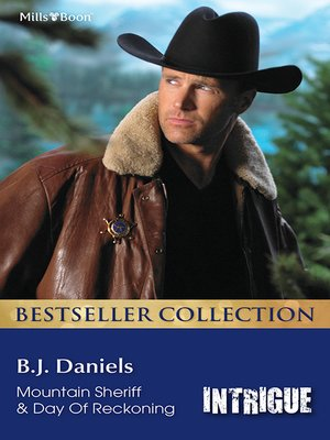 cover image of B.J. Daniels Bestseller Collection 201210/Mountain Sheriff/Day of Reckoning