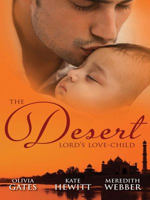 cover image of The Desert Lord's Love-Child--3 Book Box Set