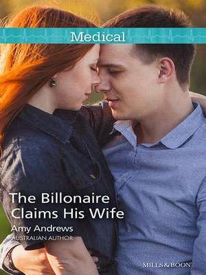 cover image of The Billionaire Claims His Wife