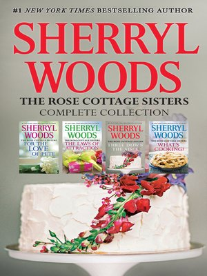 cover image of Sherryl Woods Rose Cottage Complete Collection--4 Book Box Set