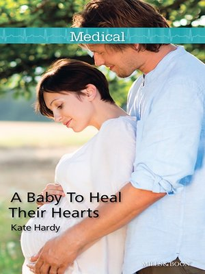 cover image of A Baby to Heal Their Hearts