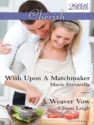 cover image of Wish Upon a Matchmaker/A Weaver Vow