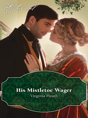 cover image of His Mistletoe Wager