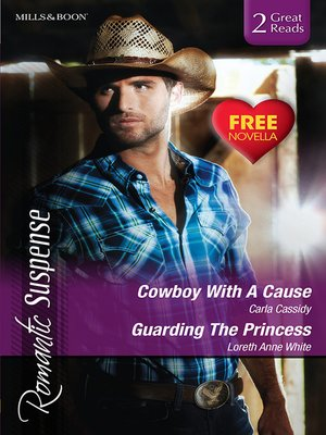 cover image of Cowboy With a Cause/Guarding the Princess/H.O.T. Mountain