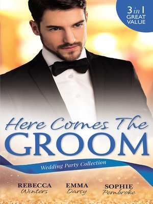 cover image of Here Comes the Groom--3 Book Box Set