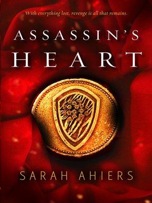 cover image of Assassin's Heart (Assassin's Heart, #1)