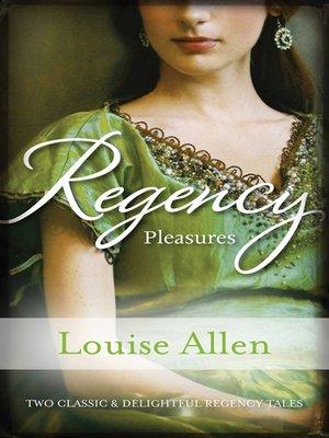 cover image of Regency Pleasures/A Model Debutante/The Marriage Debt