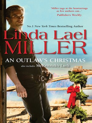 cover image of An Outlaw's Christmas Plus Bonus Novel/An Outlaw's Christmas/Mckettrick's Luck