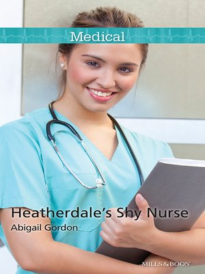 cover image of Heatherdale's Shy Nurse