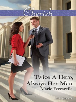 cover image of Twice a Hero, Always Her Man
