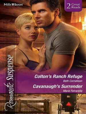 cover image of Colton's Ranch Refuge/Cavanaugh's Surrender