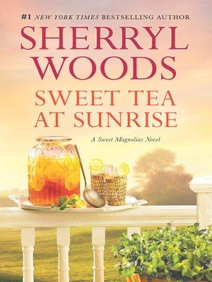 cover image of Sweet Tea At Sunrise