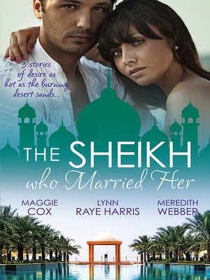 cover image of The Sheikh Who Married Her--3 Book Box Set