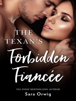 cover image of The Texan's Forbidden Fiancee