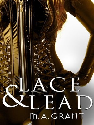 cover image of Lace & Lead (Novella)