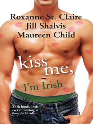 cover image of Kiss Me, I'm Irish--3 Book Box Set