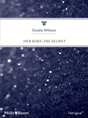 cover image of Her Baby, His Secret