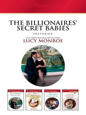 cover image of The Billionaires Secret Babies--4 Book Box Set