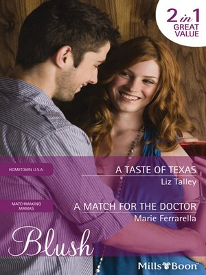 cover image of A Taste of Texas/A Match For the Doctor