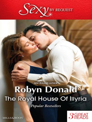 cover image of The Royal House of Illyria/By Royal Demand/The Rich Man's Royal Mistress/The Prince's Convenient Bride