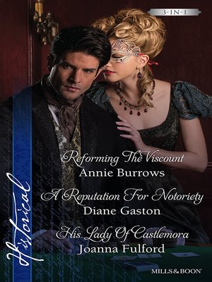 cover image of Reforming the Viscount/A Reputation For Notoriety/His Lady of Castlemora