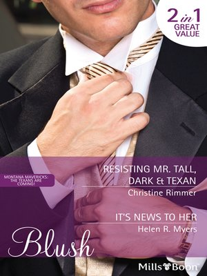 cover image of Resisting Mr. Tall, Dark & Texan/It's News to Her