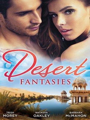 cover image of Desert Fantasies--3 Book Box Set