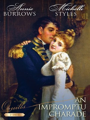 cover image of An Impromptu Charade/An Escapade and an Engagement/His Unsuitable Viscountess