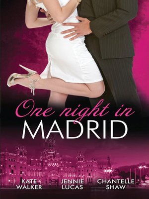 cover image of One Night In...Madrid--3 Book Box Set, Volume 4