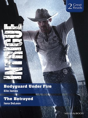 cover image of Bodyguard Under Fire/The Betrayed