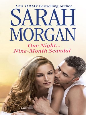 cover image of One Night...Nine-Month Scandal