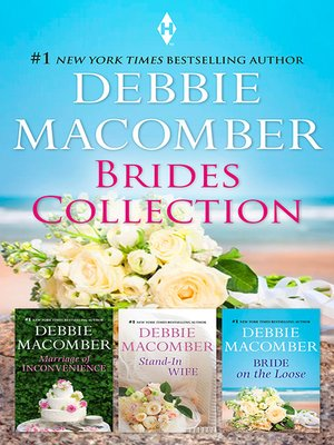 cover image of Debbie Macomber Brides Bundle/Marriage of Inconvenience/Stand-In Wife/Bride On the Loose