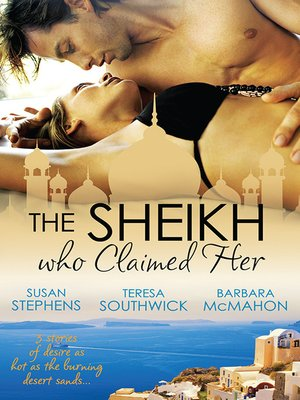 cover image of The Sheikh Who Claimed Her--3 Book Box Set