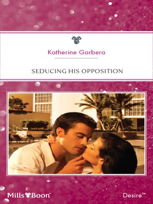 cover image of Seducing His Opposition