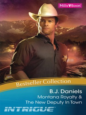 cover image of B.J. Daniels Bestseller Collection 201112/Montana Royalty/The New Deputy In Town