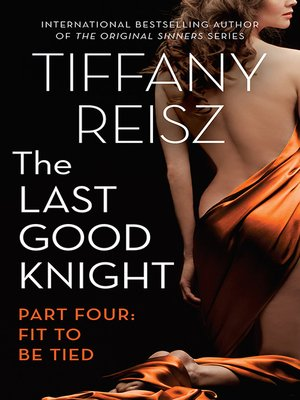 cover image of The Last Good Knight Part Iv