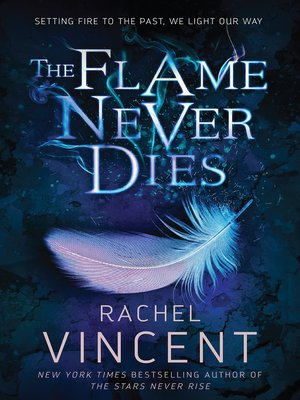 cover image of The Flame Never Dies