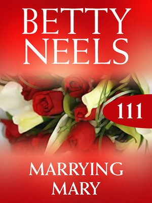 cover image of Marrying Mary (Betty Neels Collection)