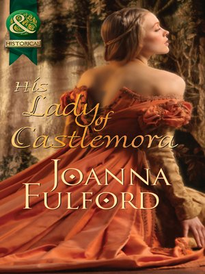 cover image of His Lady of Castlemora
